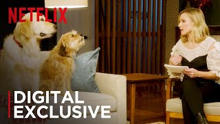 Kristen Bell Interviews Netflix's Furry Stars | Digital Exclusive | Netflix