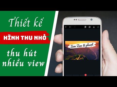 Cách làm Thumbnail cho video Youtube trên điện thoại   Tạo hình thu nhỏ
