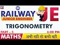 Trigonometry | Part 5 | Railway JE 2019 | Maths | 6:00 PM