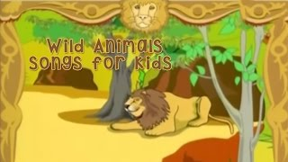 Wild Animals songs for kids