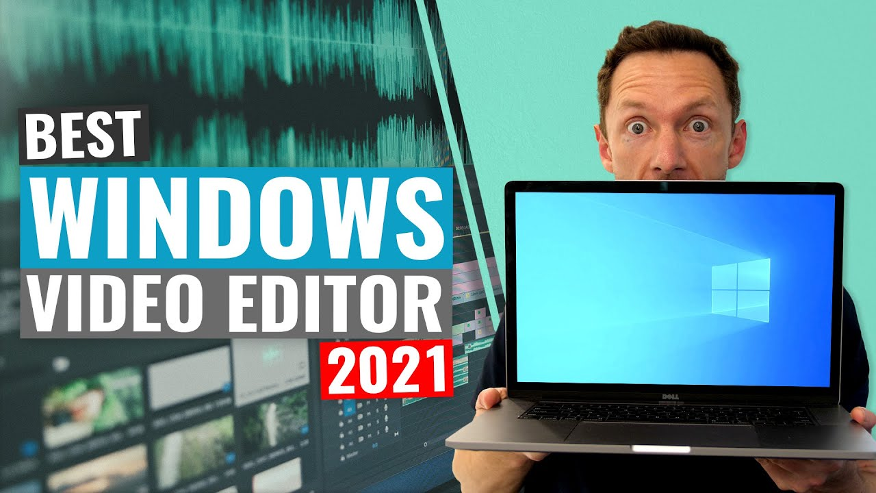 Download Best Video Editing Software for Windows PC - 2021 Review!