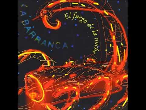 La Barranca  El Fuego de la Noche Álbum Completo