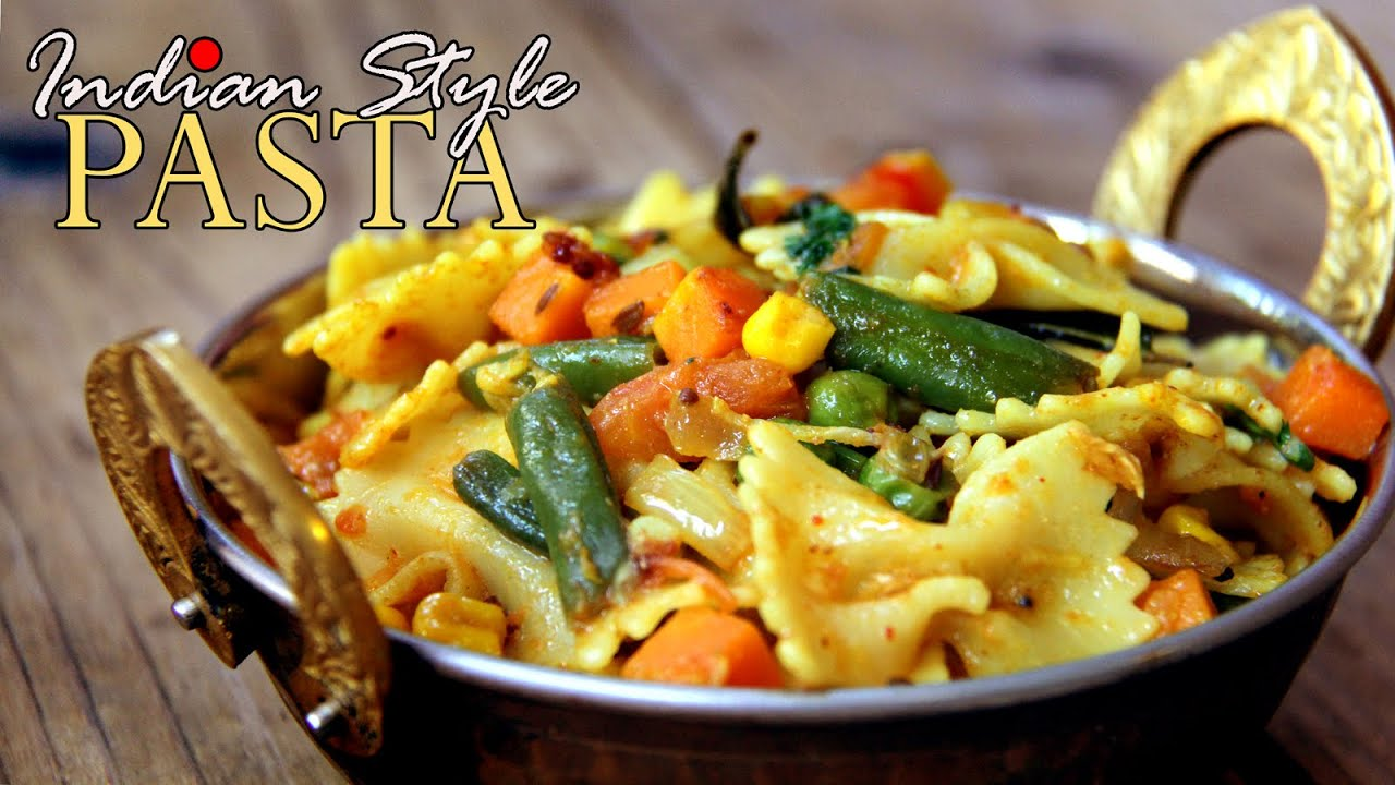Quick and easy pasta recipes indian style