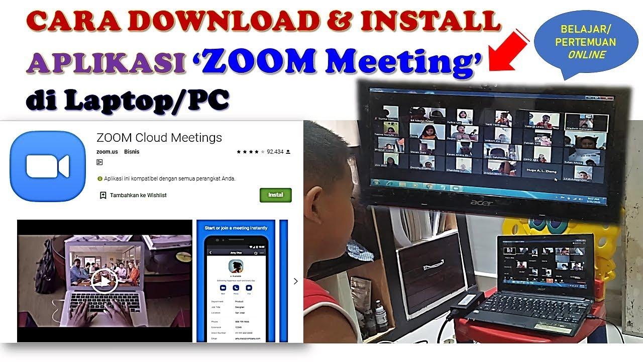 Cara Download Dan Install Aplikasi Zoom Di Laptop Youtube