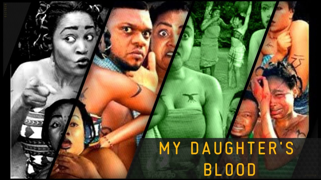 Download My Daughter's Blood - Official Trailer - 2018 African Trending Movie