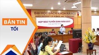 Trường đại học Top 1 thêm tiêu chí xét tuyển | VTC1
