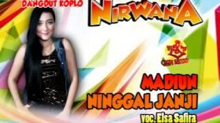 Video MADIUN NINGGAL JANJI-ELSA SAFIRA-DANGDUT KOPLO NIRWANA download MP3, 3GP, MP4, WEBM, AVI, FLV Agustus 2017