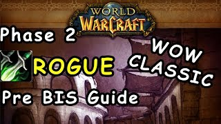 WoW Classic Rogue Pre Raid BIS guide phase 2