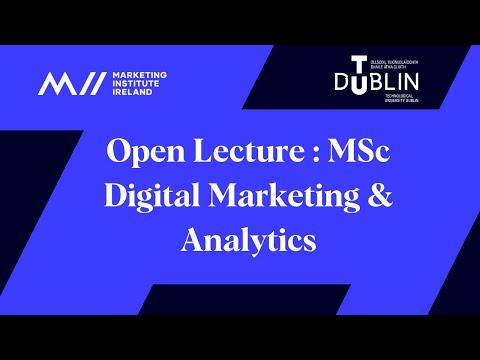 Open Lecture : MSc Digital Marketing & Analytics