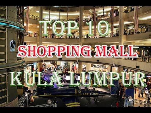 Top 10 Shopping Mall of Kuala Lumpur | Best 10 Shopping Mall Kuala Lumpur | Shopping Malaysia