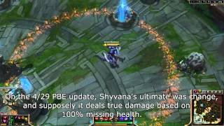 4 29 pbe shyvana s ultimate new changes