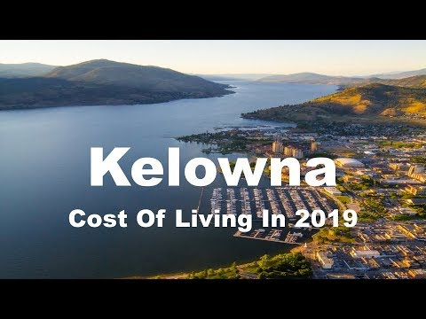 Cost Of Living In Kelowna, Canada In 2019, Rank 143rd In The World