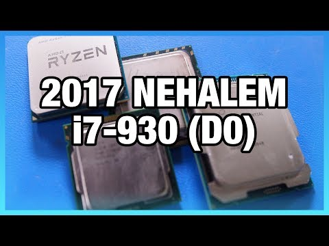 Intel i7-930 Revisit - Nehalem Benchmarks in 2017 vs  SB
