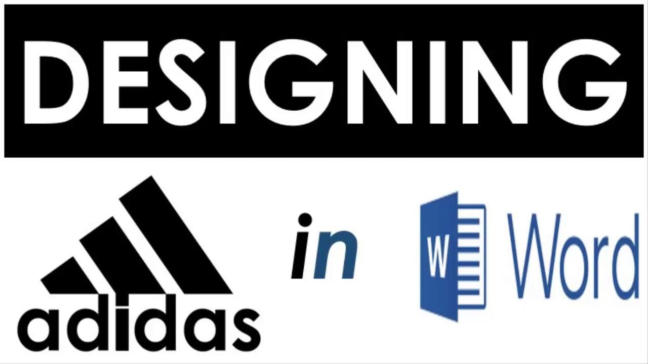 engañar fractura reinado  ADIDAS Logo Design in MS Word - YouTube