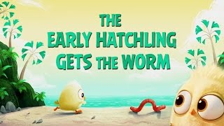 Short film - The Early Hatchling Gets the Worm