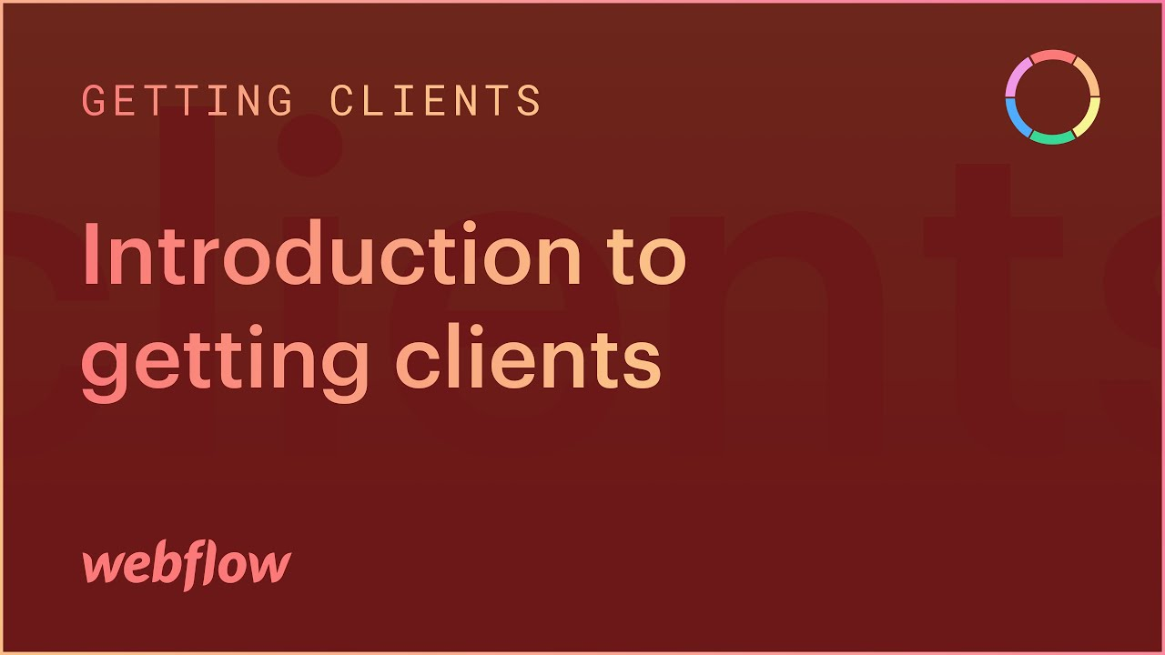 Introduction to getting clients  — The Freelancer's Journey (Part 2 of 43)