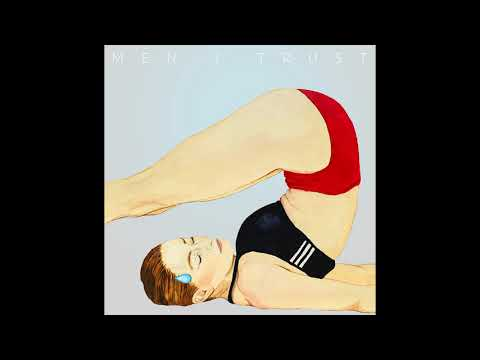 Men I Trust - Headroom (Full Album HQ)