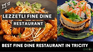 Best Buffet Restaurants In Chandigarh | Lezzetli Fine Dine Restaurant | Best Food Places| Elevators