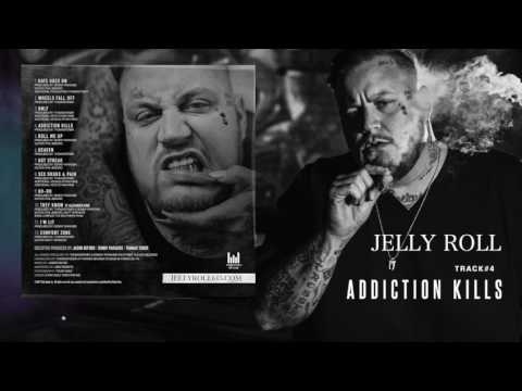"Jelly Roll ""Addiction Kills"" (Addiction Kills)"