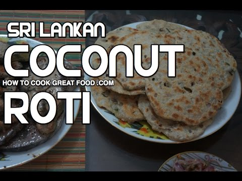 Sri Lankan Food - Coconut Roti ( Pol )