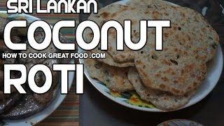 Sri Lankan Food - Coconut Roti ( Pol )