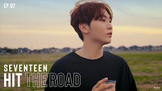 EP. 07 함께 걷는 이 길 | SEVENTEEN : HIT THE ROAD
