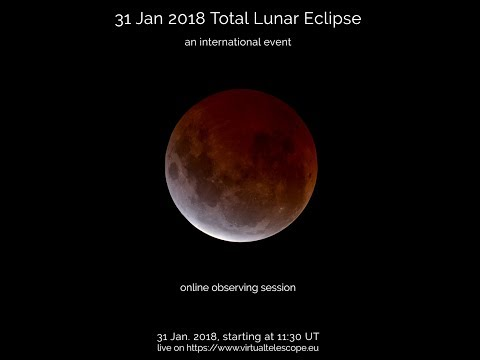 """Super Blue Moon Total Eclipse"" – 31 Jan. 2018, at 11:30 UT"