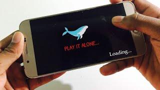 Blue Whale game - Walkthrough Gameplay !!