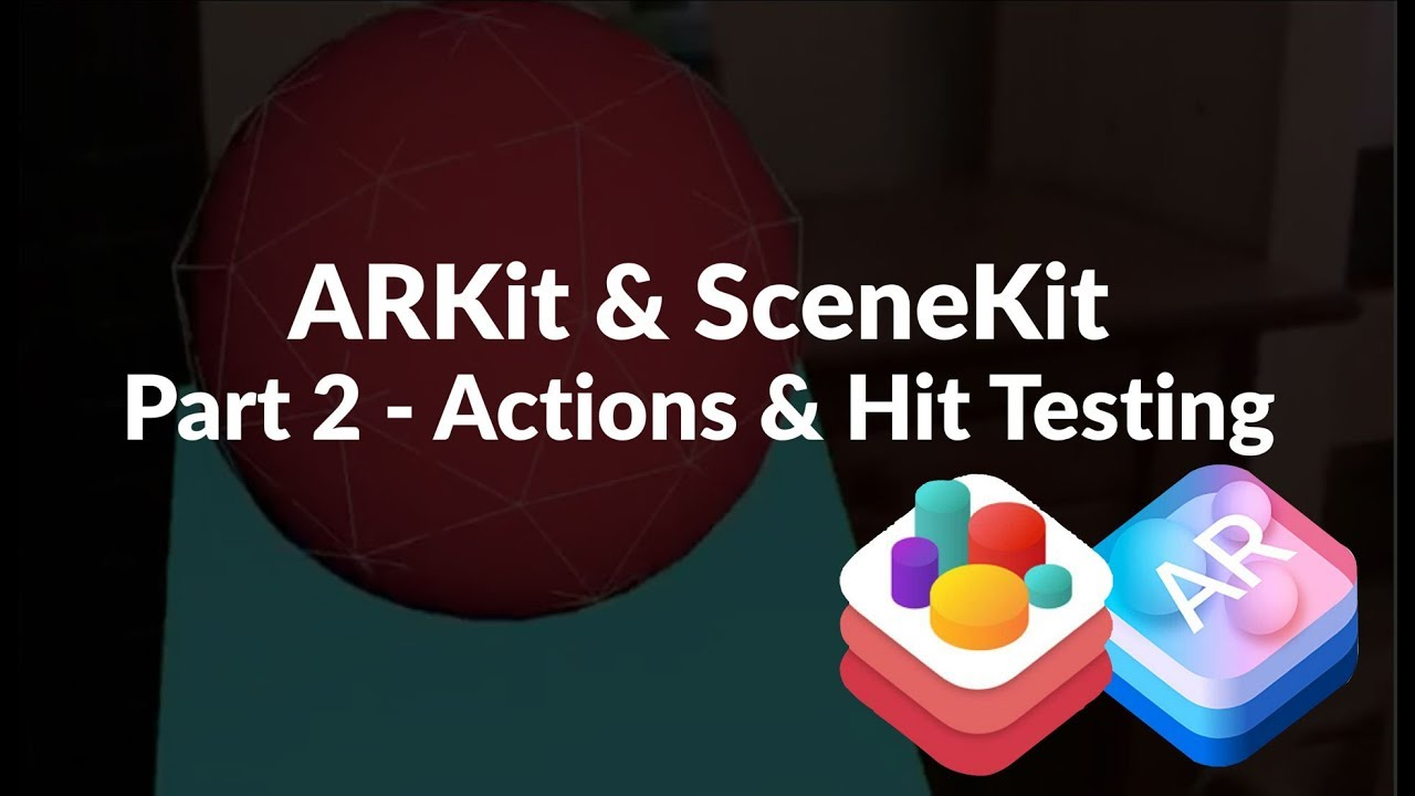 SceneKit, ARKit and Swift 4 - Basics Tutorial - Part 2 - Hit Testing
