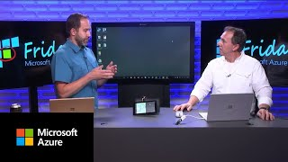 Azure Friday | Windows 10 IoT and Azure IoT Device Management Enhancements
