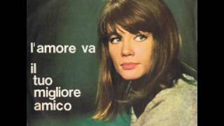 Françoise Hardy - L'amore va (L'amour s'en va) - 1963