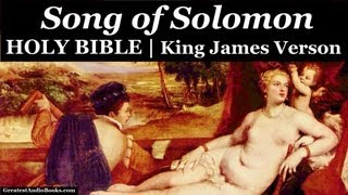 SONG OF SOLOMON - HOLY BIBLE - KJV- FULL AudioBook | Greatest Audio Books