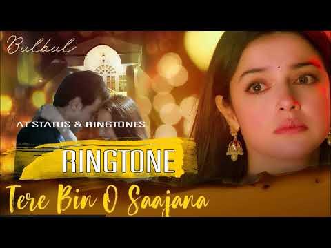 Bulbul Tere Bin O Saajana Ringtone | Harshdeep Kaur (Version) | Sad Song Ringtone