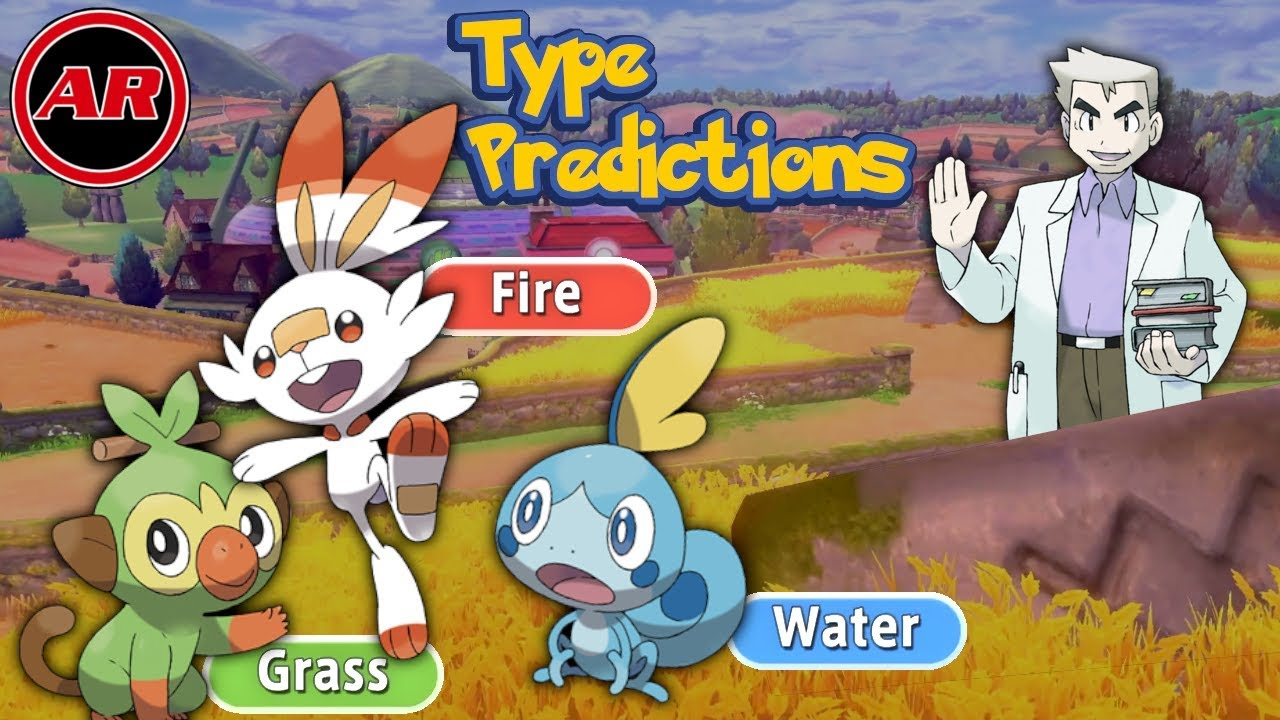 Pokemon Sword And Shield Starter Type Predictions For Final