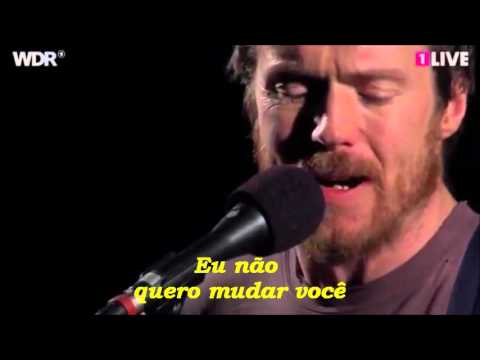 Damien Rice - I Don't Want to Change You (Legendado)