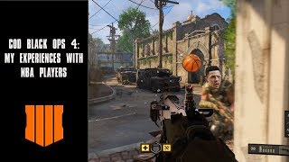 COD Black Ops 4: My Experiences With NBA Players