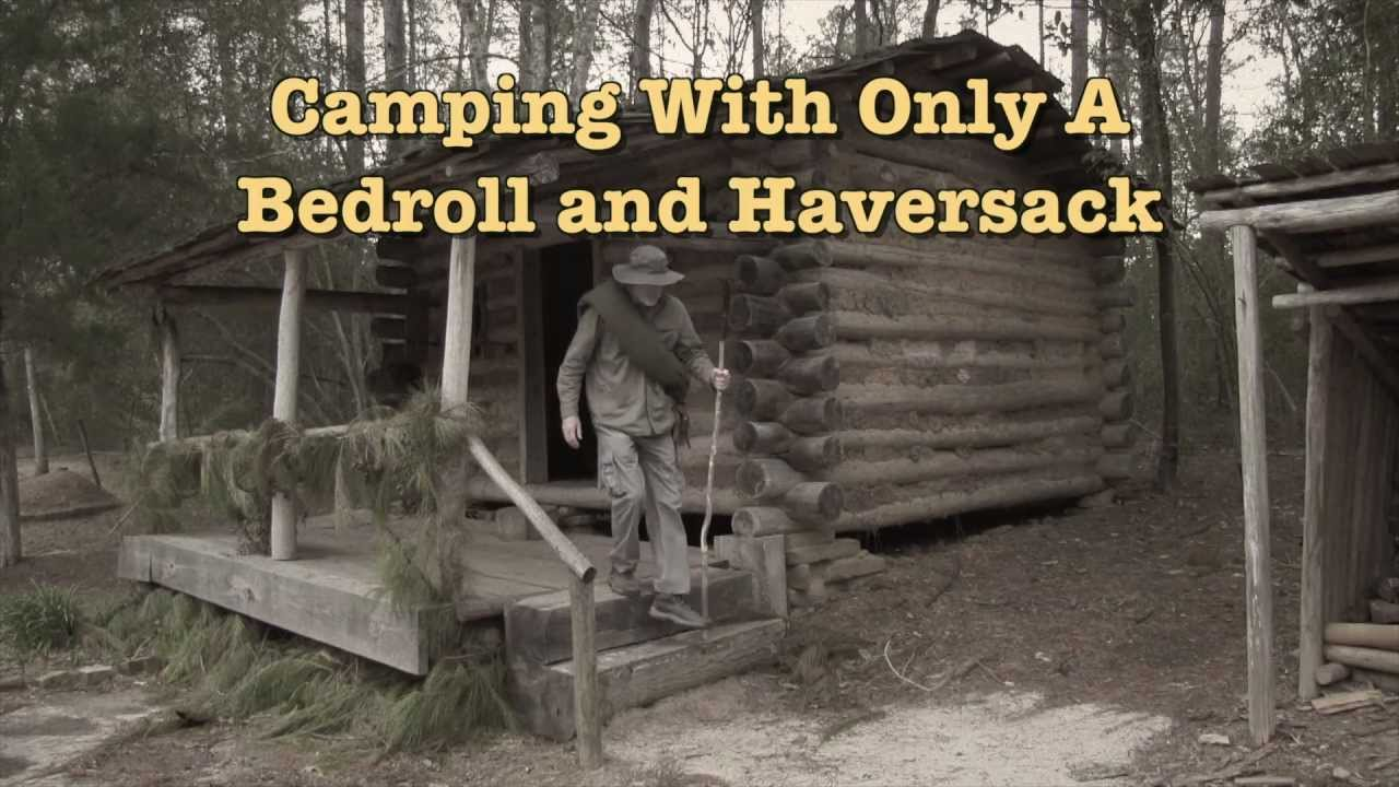 Camping With A Bedroll  Haversack 1 Bedroll Basics