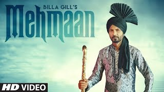 New Punjabi Songs 2019 | Mehmaan: Billa Gill (Full Song) Music Empire | Latest Punjabi Songs 2019