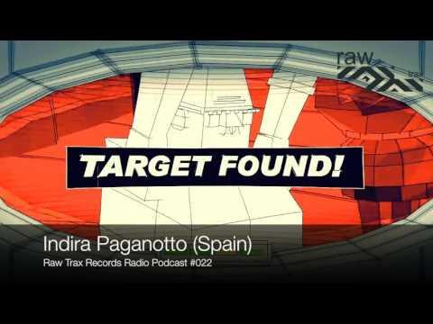 Raw Trax Records Radio Podcast #22   Indira Paganotto (Spain)