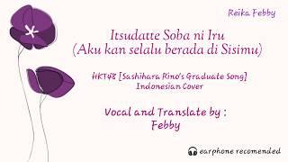 [ COVER ] HKT48 - Itsudatte Soba ni Iru (Aku kan selalu berada disisimu) Indonesian Vers.
