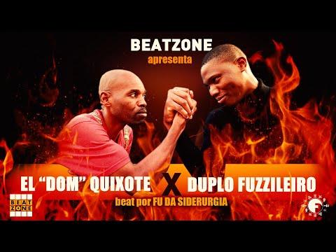 Beatzone apresenta El Dom Quixote x Duplo Fuzzileiro (beat Fu da Siderurgia) | Video + mp3