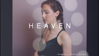 Heaven- Julia Michaels (Fifty Shades Freed soundtrack) | Cover