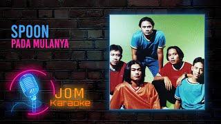 Download lagu Spoon - Pada Mulanya (Official Karaoke Video)