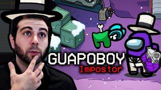 AMONG US: IMPOSTOR ¿GUAPOBOY?