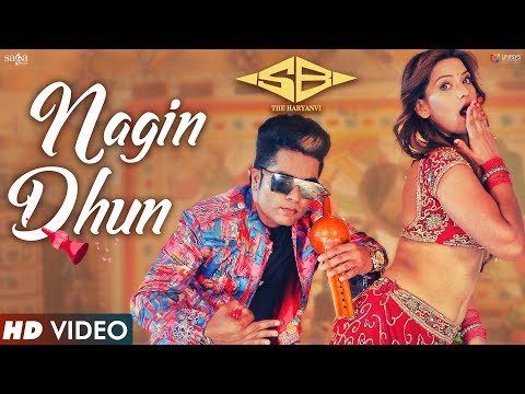 Nagin Dhun | नागिन धुन |  SB The Haryanvi | ShowKidd | New Haryanvi Song 2017 | New DJ Song 2017