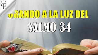 Salmo 34 bendeciré al Señor en todo tiempo | ORANDO A LA L...