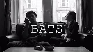 BATS | 48 HOUR FILM PROJECT - STUCK AT HOME