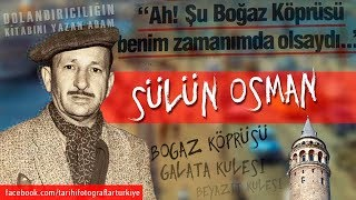 Sülün Osman, Tüm Zamanların En Büyük Dolandırıcısı