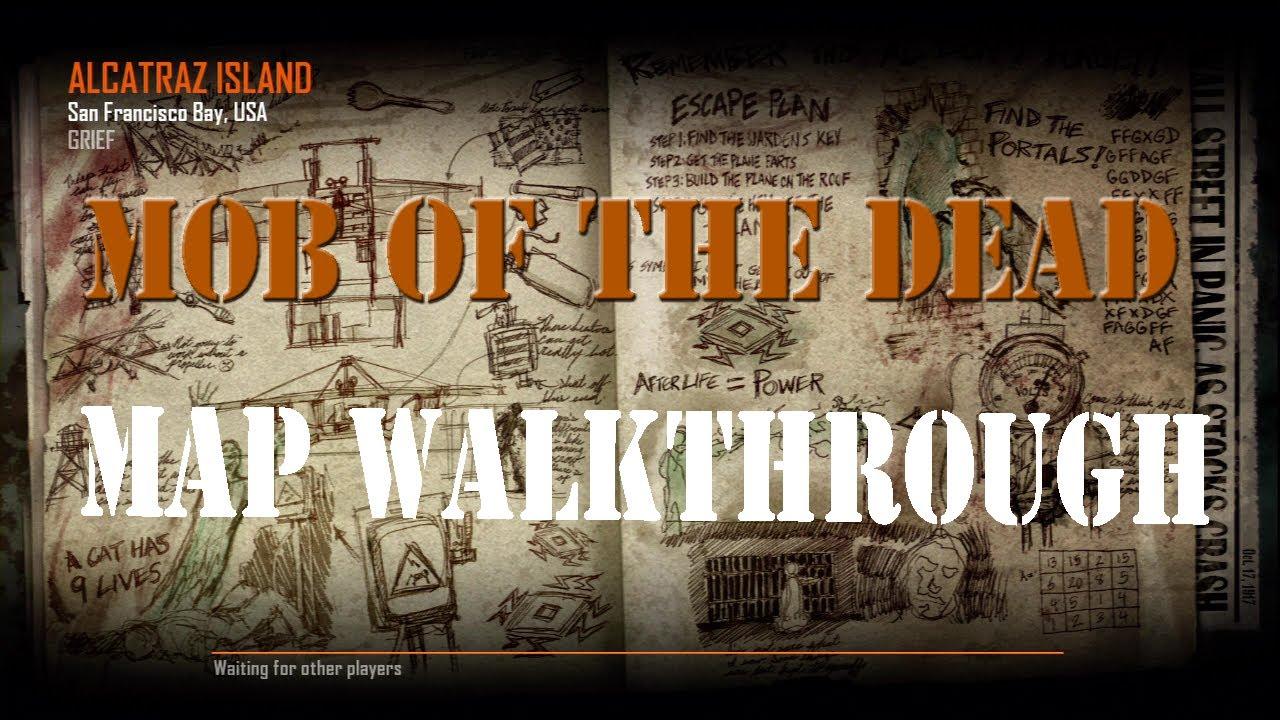 Mob of the Dead Tour Walkthrough