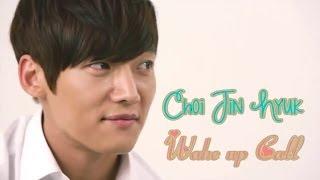 Choi Jin Hyuk - Wake up Call